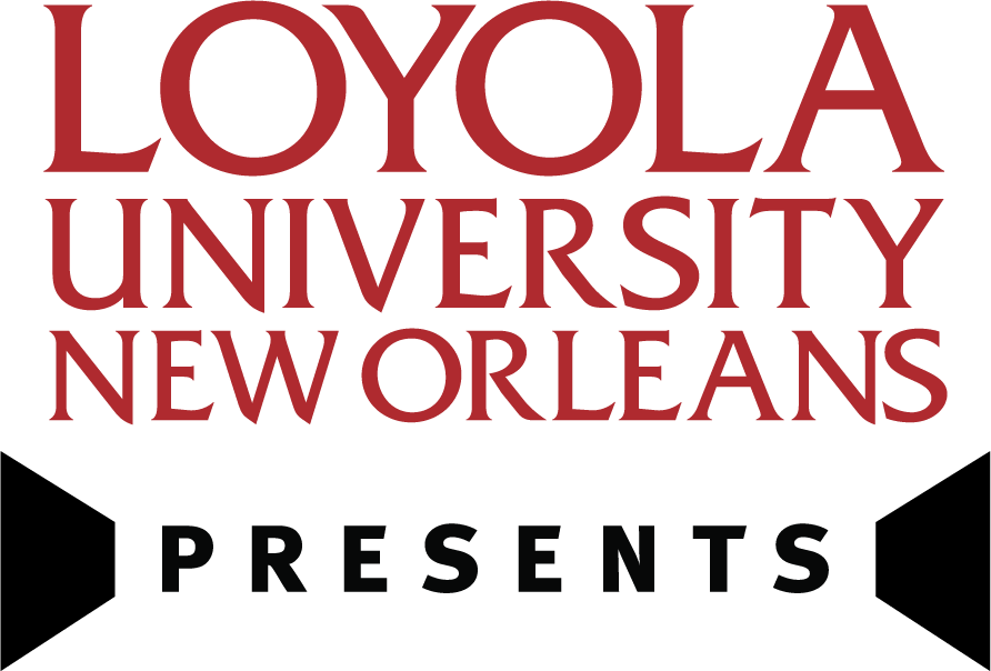 Loyola University New Orleans Presents