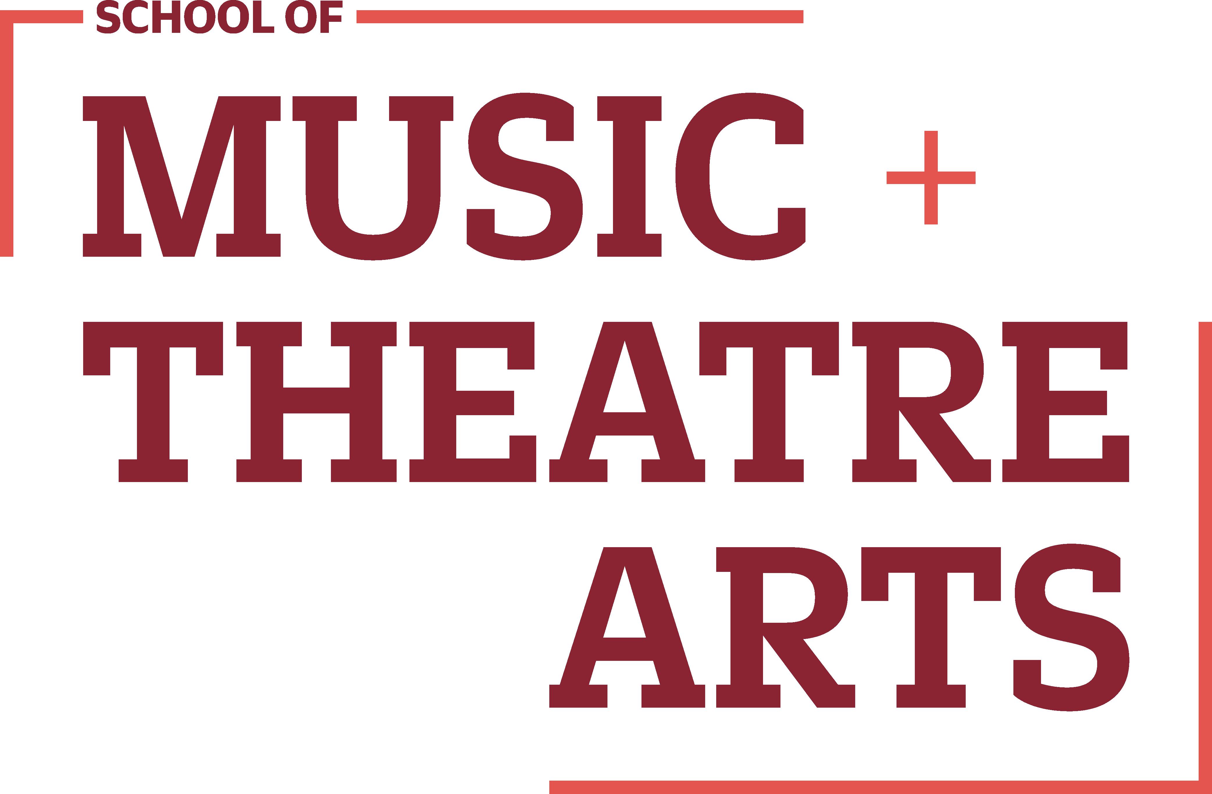 School of Music & Theatre Arts