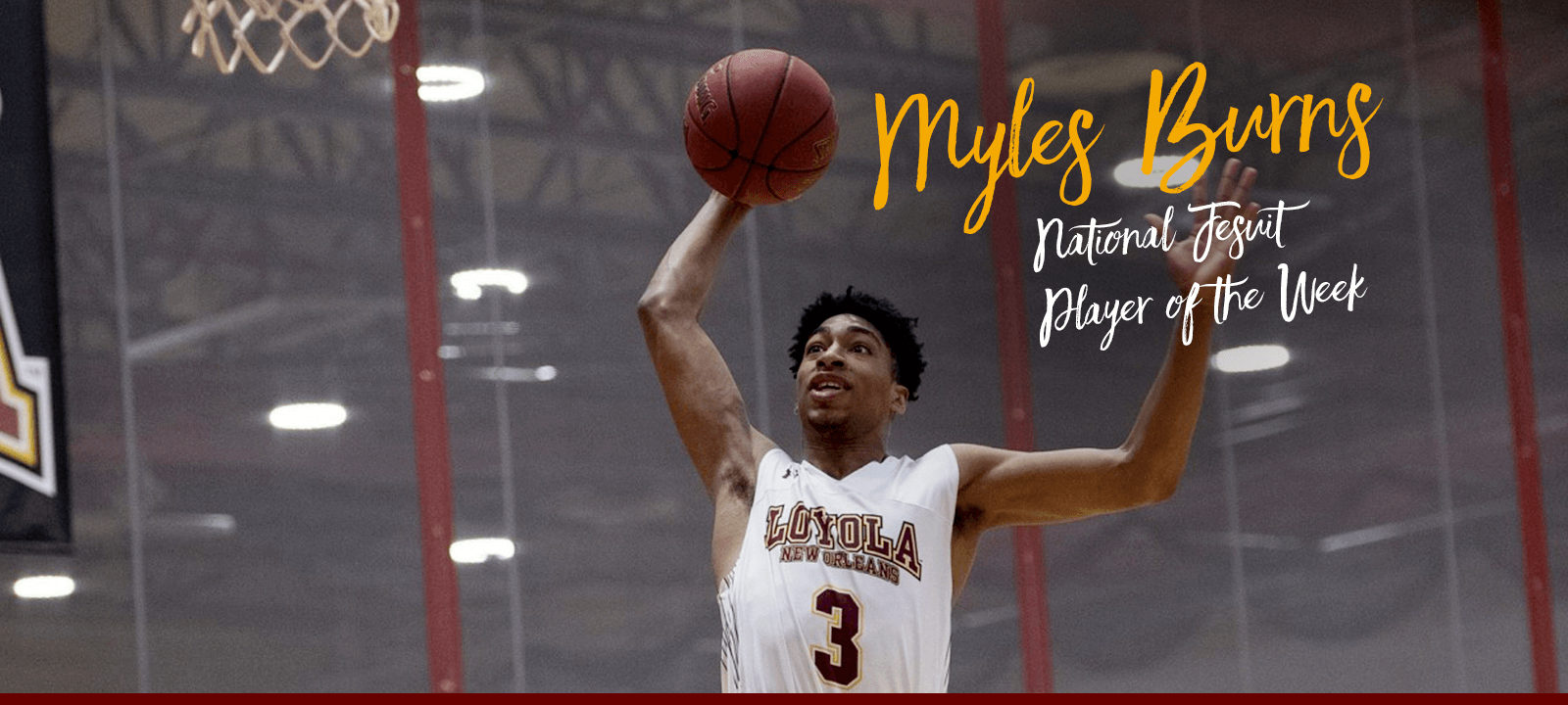 Mass Communication visual communication senior Myles Burns named National Jesuit Player of the Week