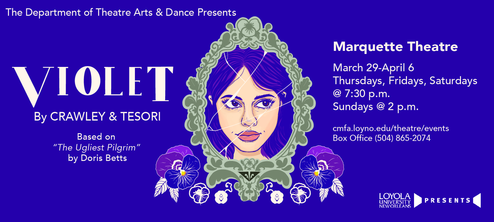Loyola Department of Theatre Arts + Dance presents Violet, opening March 29th. Buy tickets today!