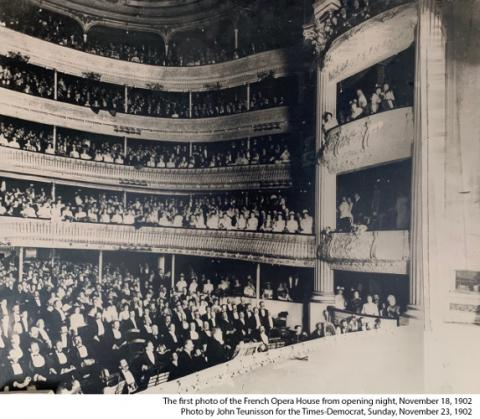 The first photo of the French Opera House from opening night, November 18, 1902. Photo by John Teunisson for the Times-Democrat, Sunday, November 23, 1902