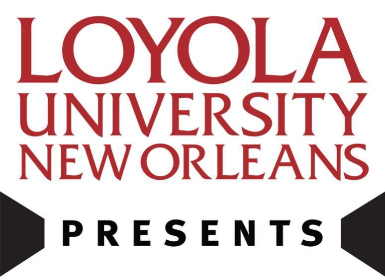Loyola Presents